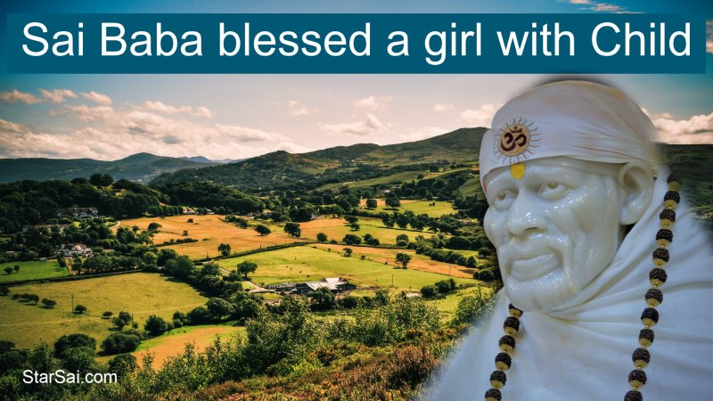 Saibaba blessed girl with child